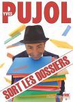 19h & 21h Yves Pujol sort les dossiers